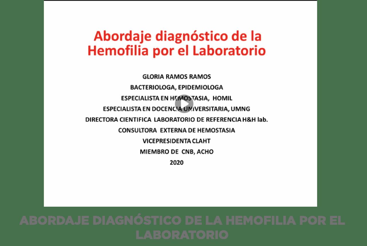 ABORDAJE DIAGNÓSTICO DE LA HEMOFILIA POR EL LABORATORIO